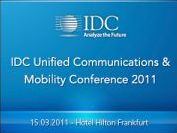 IDC Unified Communications & Mobility Conference 2011