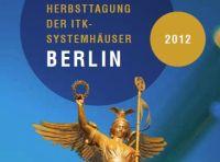 Herbsttagung der ITK-Systemhäuser in Berlin.