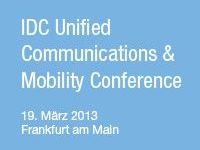IDC Unified Communications & Mobility Conference 2013.