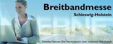 Breitbandmesse Schleswig-Holstein.
