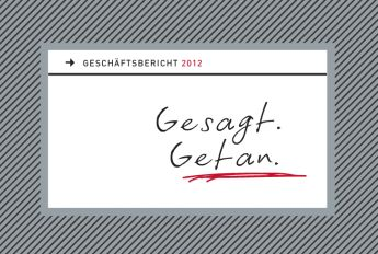 Gesagt. Getan. QSC-Geschäftsbericht 2012.