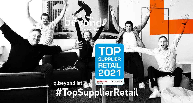 q.beyond als #TopSupplierRetail ausgezeichnet